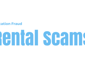 Vacation Fraud Rental Scams
