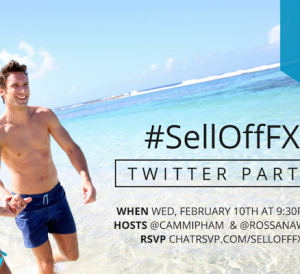Join the #SellOffFX Twitter Party to Win!